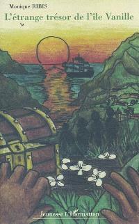 L'étrange trésor de l'île Vanille