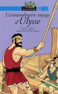 L'extraordinaire voyage d'Ulysse : d'après l'Odyssée d'Homère