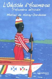 L'Odyssée d'Houmarou : l'Homère africain