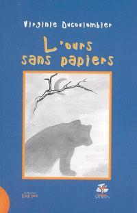 L'ours sans papiers
