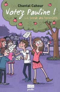La bande des Pommiers. Volume 1, Votez Pauline !