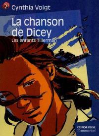 La chanson de Dicey