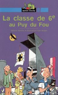 La classe de 6e au Puy du Fou : une histoire