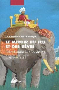 La confrérie de la conque. Volume 2, Le miroir du feu et des rêves