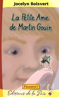 La petite amie de Martin Gouin