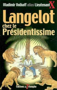 Langelot. Volume 29, Langelot chez le présidentissime