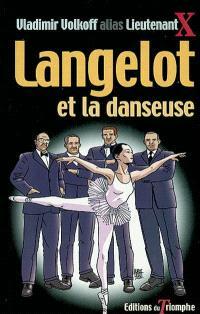 Langelot. Volume 17, Langelot et la danseuse