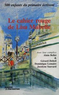 Le Cahier rouge de Lisa Mabelle : et autres nouvelles