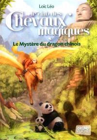 Le club des chevaux magiques. Volume 5, Le mystère du dragon chinois