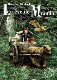 Le rêve de Miranda