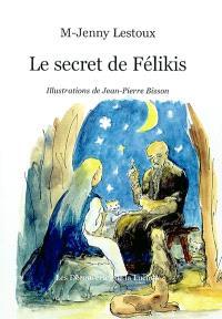 Le secret de Félikis