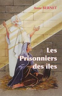 Le signe de l'Ichtus. Volume 3, Les prisonniers des îles