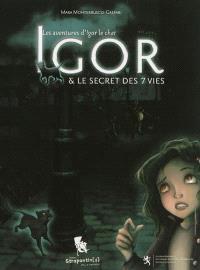 Les aventures d'Igor le chat, Igor & le secret des 7 vies