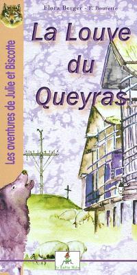Les aventures de Julie et Biscotte. Volume 2004, La louve du Queyras