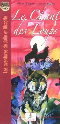 Les aventures de Julie et Biscotte, Le chant des loups