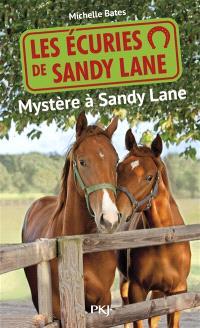 Les écuries de Sandy Lane. Volume 3, Mystère à Sandy Lane