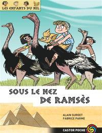 Les enfants du Nil. Volume 13, Sous le nez de Ramsès