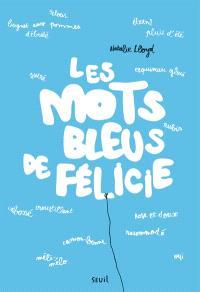 Les mots bleus de Félicie