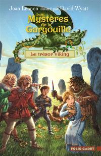 Les mystères de la gargouille. Volume 2, Le trésor des Vikings