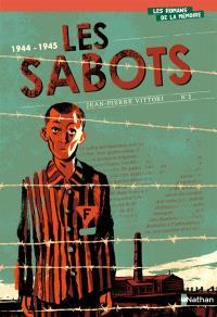 Les sabots : 1944-1945