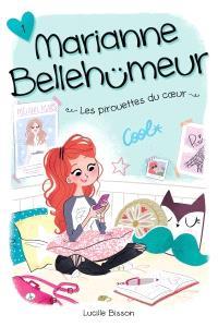 Marianne Bellehumeur. Volume 1, Les pirouettes du coeur