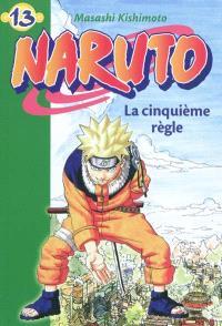 Naruto. Volume 13, La cinquième règle