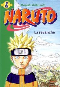 Naruto. Volume 8, La revanche