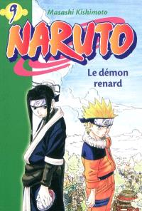 Naruto. Volume 9, Le démon renard