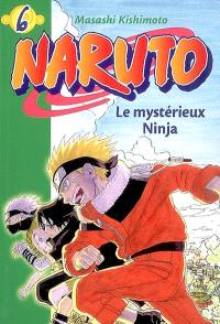 Naruto. Volume 6, Le mystérieux ninja