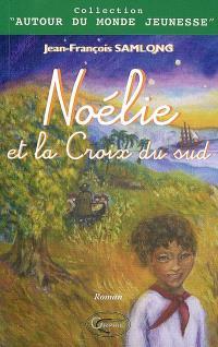 Noélie et la croix du sud
