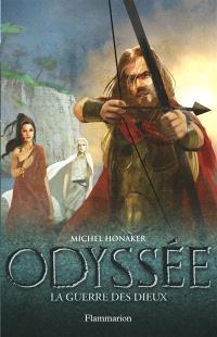 Odyssée. Volume 4, La guerre des dieux