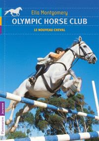 Olympic Horse Club. Volume 1, Le nouveau cheval
