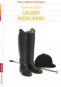 Pour l'amour d'un cheval. Volume 3, Un défi pour Jenny