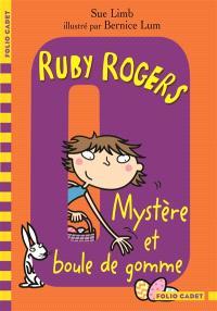 Ruby Rogers. Volume 6, Mystère et boule de gomme