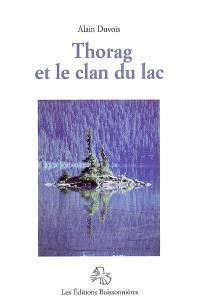 Thorag et le clan du lac