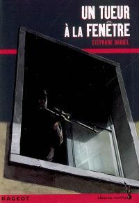 Un tueur à la fenêtre