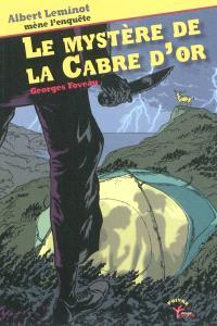 Une enquête d'Albert Leminot, Le mystère de la Cabre d'or