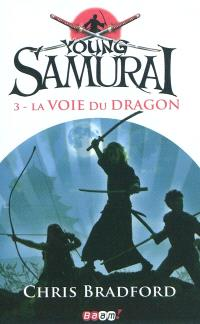 Young samurai. Volume 3, La voie du dragon