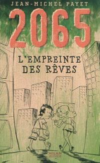 2065, L'empreinte des rêves