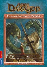 Amos Daragon. Volume 4, La malédiction de Freyja