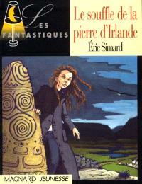 La légende de l'émeraude. Volume 1, Le souffle de la pierre d'Irlande