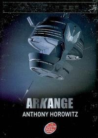 Alex Rider, quatorze ans, espion malgré lui. Volume 6, Arkange