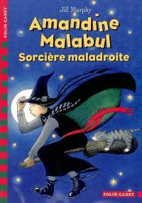 Amandine Malabul. Volume 2003, Sorcière maladroite