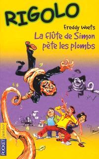 La flûte de Simon pète les plombs