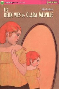 Les deux vies de Clara Melville