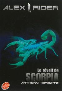 Alex Rider, quatorze ans, espion malgré lui. Volume 9, Le réveil de Scorpia