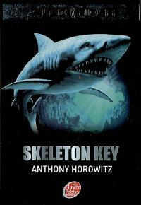 Alex Rider, quatorze ans, espion malgré lui. Volume 3, Skeleton Key : l'île de tous les dangers