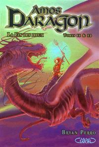 Amos Daragon. Volume 11-12, La fin des dieux