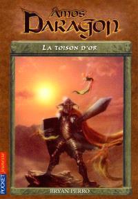Amos Daragon. Volume 9, La toison d'or