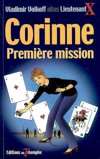 Corinne. Volume 1, Première mission